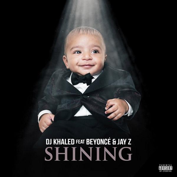 Khaled, Beyonce, Jays, Shining